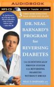 Dr. Neal Barnard's Program for Reversing Diabetes [Audio]