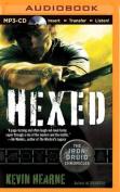 Hexed (Iron Druid Chronicles) [Audio]