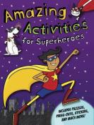 Amazing Activities for Superheroes