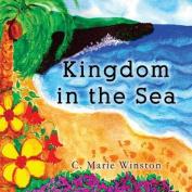 Kingdom in the Sea