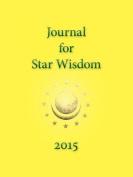 Journal for Star Wisdom 2015