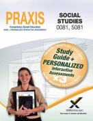 Praxis Social Studies 0081, 5081 Book and Online