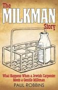 The Milkman Story