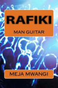 Rafiki - Man Guitar
