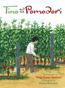 Tino and the Pomodori