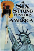 A Six String History of America