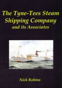 The Tyne-Tees Steam Shipping Company and its Associates