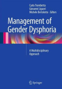 Management of Gender Dysphoria
