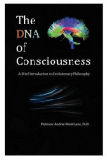 The DNA of Consciousness
