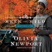Meek and Mild Audio  [Audio]