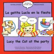 Lucy the Cat at the Party/La Gatita Lucia En La Fiesta