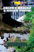 Frisky Ducks and Other Poems