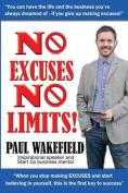 No Excuses, No Limits