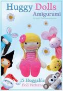 Huggy Dolls Amigurumi