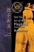 Volume 7: Sun Tzu's Art of War Playbook