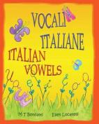 Vocali Italiane, Italian Vowels [ITA]