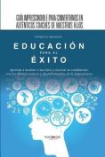 Educacion Para El Exito [Spanish]