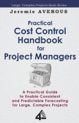 Practical Cost Control Handbook for Project Managers