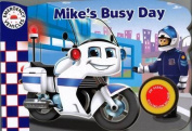 Mike's Busy Day