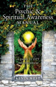The Psychic & Spiritual Awareness Manual