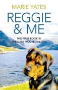 Reggie & Me