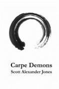 Carpe Demons