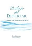 Dialogo del Despertar [Spanish]