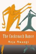 The Cockroach Dance