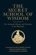 The Secret School of Wisdom