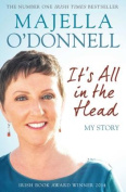 It's All in the Head: My Story