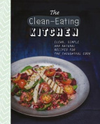 The Clean-Eating Kitchen