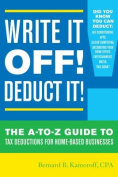 Write it off! Deduct it!
