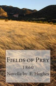 Fields of Prey: A Novella