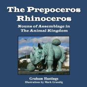 The Prepeceros Rhinoceros