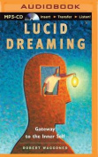 Lucid Dreaming [Audio]