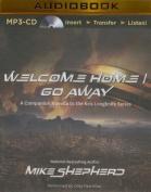 Welcome Home/Go Away [Audio]