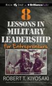 8 Lessons in Military Leadership for Entrepreneurs [Audio]