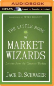The Little Book of Market Wizards [Audio]