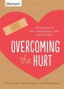 Overcoming the Hurt