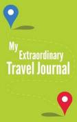 My Extraordinary Travel Journal