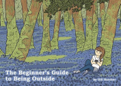 The Beginner's Guide to Being Outside