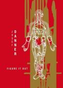 Josef Danner: Figure it Out