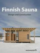 Finnish Sauna - Design and Construction