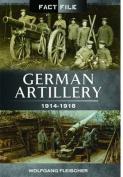 German Artillery: 1914 - 1918