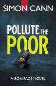 Pollute the Poor (Boniface)