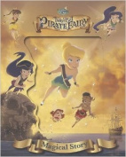 Disney Tinker Bell and the Pirate Fairy Magical Story