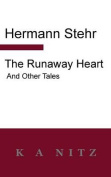 The Runaway Heart and Other Tales
