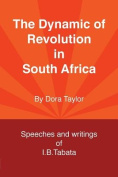 The Dynamic of Revolution in South Africa