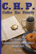 C.H.P. - Coffee Has Priority