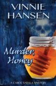 Murder, Honey